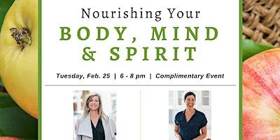 Nourishing Your Body, Mind, and Spirit