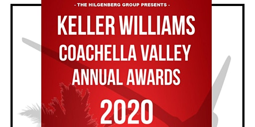 KELLER WILLIAMS COACHELLA VALLEY ANNUAL AWARDS 2020