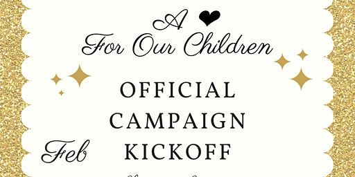 A Heart for Our Children :Barbara Yates-Lockamy Campaign Kickoff and Reception