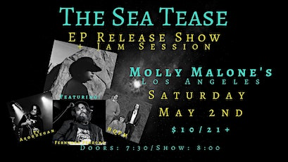 The Sea Tease EP Release Show and Jam tickets
