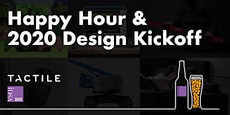 Happy Hour &  2020 Design Kickoff tickets
