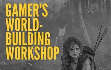 Gamer's World-Building Workshop tickets