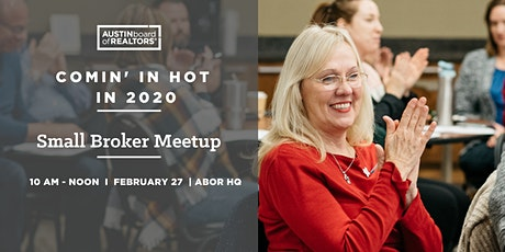 Small Broker Meetup: Comin' In Hot in 2020 tickets