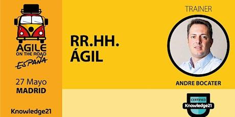 RH Ágil (Madrid, 27 de mayo) - Agile on the Road entradas