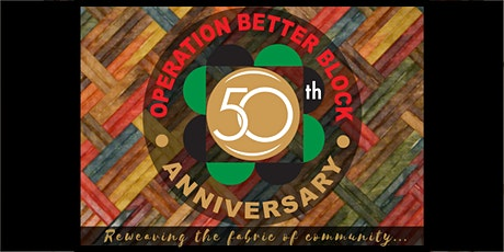 Operation Better Block 50th Anniversary Fundraiser Gala tickets
