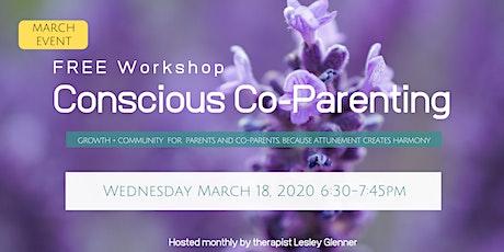 Conscious Co-Parenting Evening Workshop  tickets