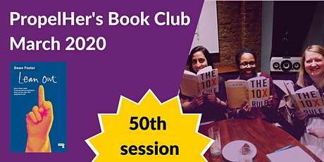 PropelHer's Book Club: March 2020 - Lean Out [London] tickets