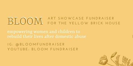 BLOOM Arts Showcase Fundraiser tickets