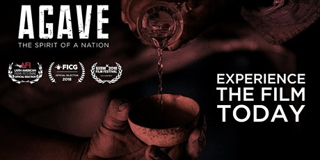 Free Agave Film & Mezcal Educational tickets