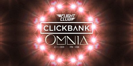 *EXCLUSIVE* ClickBank VIP Networking Party at the Omnia Nightclub tickets