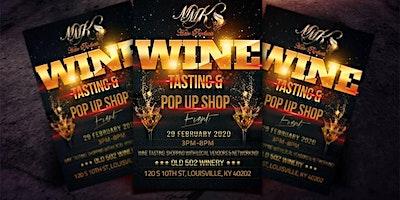 Wine Tasting& Pop Up Shop Event