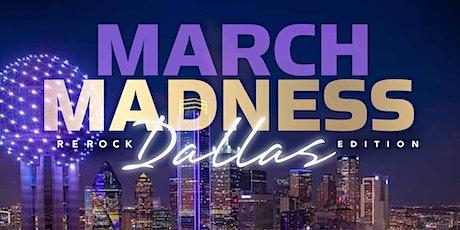 MARCH MADNESS DALLAS tickets