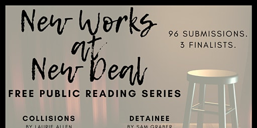 New Works at New Deal: Free Public Readings