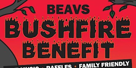 Beavs Bushfire Benefit tickets