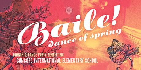 CANCELED: Baile de Primavera! — 2020 Dinner/Dance Party benefiting Concord tickets