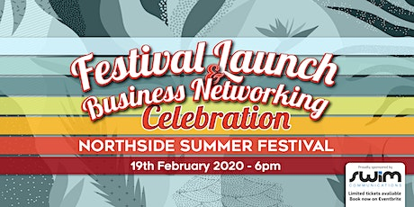 Northside Festival Launch Party & Business Networking tickets