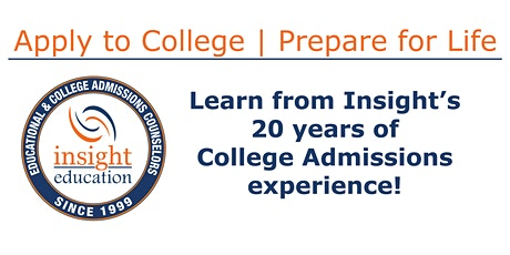 Community Seminar: Apply to College, Prepare for Life - Insight Into the College Admissions Process tickets