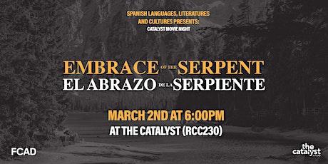 Catalyst Movie Night: Embrace of the Serpent (El abrazo de la serpiente) tickets
