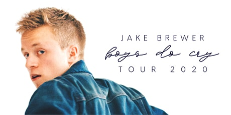 Jake Brewer Boys Do Cry Tour 2020 tickets
