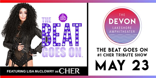 The Beat Goes On: Cher Tribute Show
