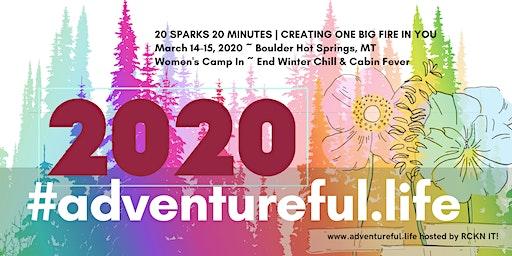 2020 Adventureful.Life ... a empowering event for Montana Women.