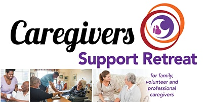 Caregivers Support Retreat
