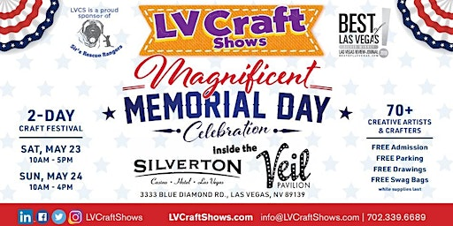 Magnificent Memorial Day Celebration 2-Day Craft Festival