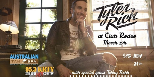 95.3 KRTY and AUSTRALIAN TAN PRESENT TYLER RICH WITH GUEST TEDDY ROBB