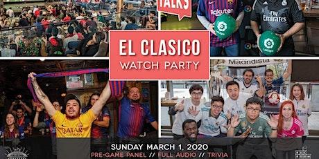 Footy Talks presents ElClásico Watch Party – Toronto tickets