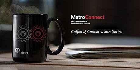 MetroConnect Coffee & Conversations Workshop tickets