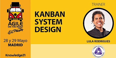 Kanban System Design - KMP I (Madrid, 28 y 29 de mayo) - Agile on the Road entradas