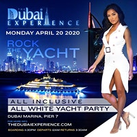 ROCK THE YACHT THE DUBAI EXPERIENCE 2020 ANNUAL ALL WHITE YACHT PARTY