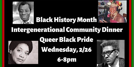 Black History Month Intergenerational Community Dinner: Black Queer Pride