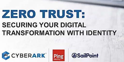 Zero Trust: Securing your Federal Government Digital Transformation