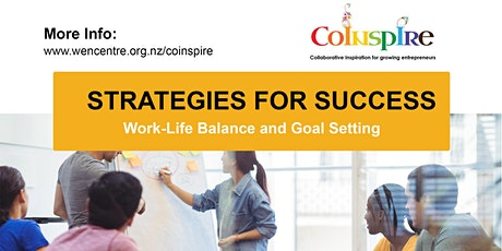 Work-Life Balance and Goal Setting – Strategies for Success tickets