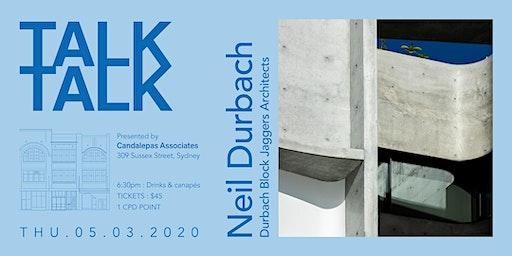 TALK TALK with Neil Durbach - Durbach Block Jaggers Architects