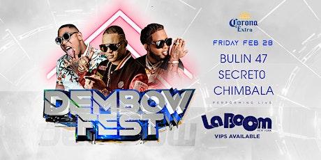 Secreto El Biberon, Chimbala y Bulin 47 para Dembow Fest en LA BOOM NY! tickets