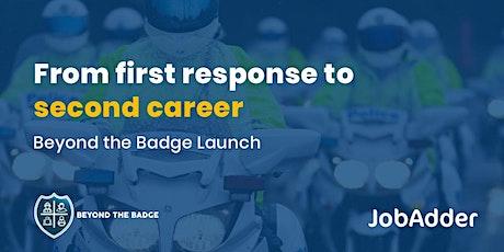 Unlocking hidden talent pools - Beyond the Badge program launch tickets