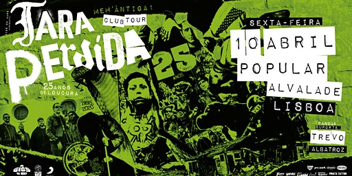 Tara Perdida - 25 Anos Club Tour | Lisboa