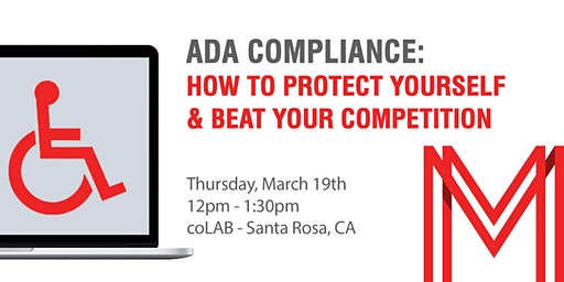 ADA Compliance: How To Protect Yourself & Beat The Competition