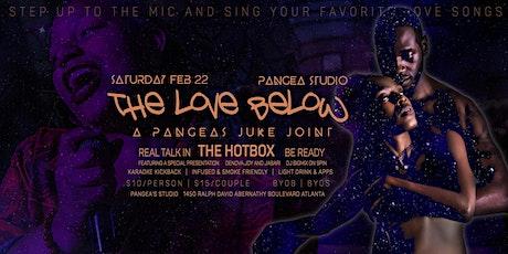 The Love Below - A Pangeas Juke Joint tickets