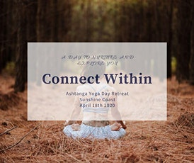 Connect Within~Ashtanga Yoga Day Retreat tickets