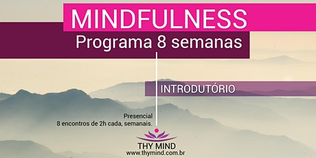 Mindfulness - Programa de 8 Semanas - Turma #os20-01 ingressos