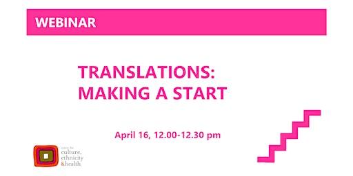 Translations: making a start