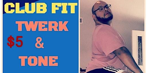 Twerk & Tone with Carlos