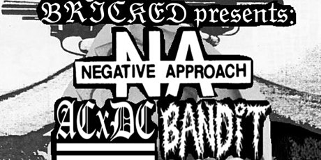 Negative Approach, ACxDC, Bandit & more @ The State House, New Haven, CT tickets