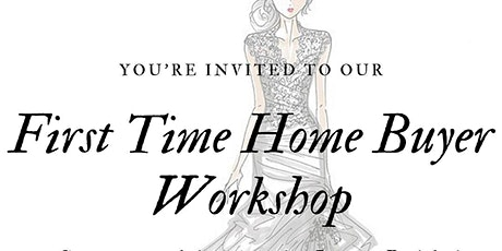 First Time Home Buyer Workshop for You and Yours tickets