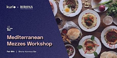 Mediterranean Mezzes Workshop // Atelier mezzes méditerranéens tickets