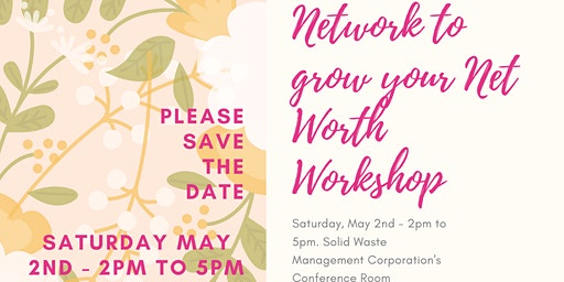Network to Grow your Net Worth Workshop