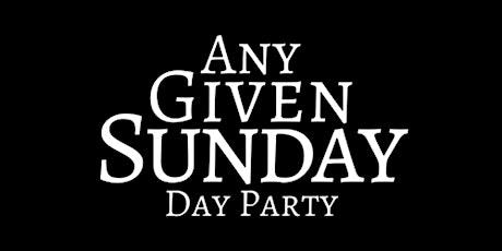 Any Given Sunday (BVD) tickets